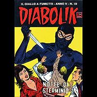 DIABOLIK (69): Notte di sterminio (Italian Edition)