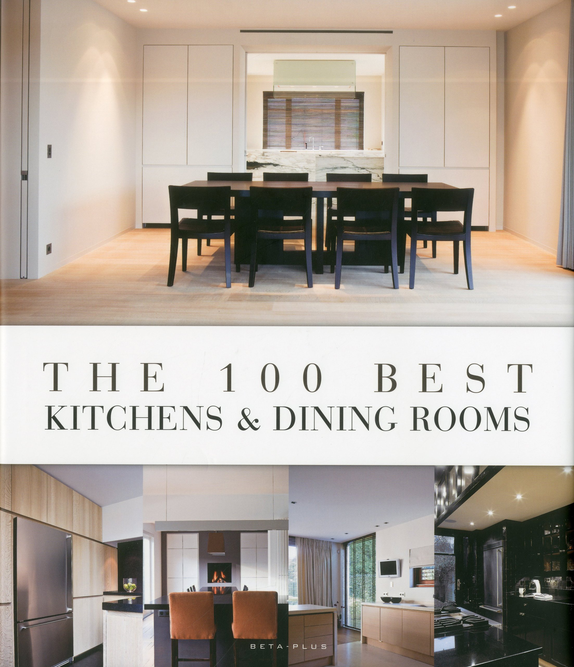 Ordinaire Amazon.com: The 100 Best Kitchens U0026 Dining Rooms (9789089441119): Wim  Pauwels: Books