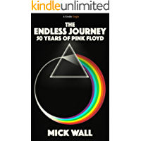THE ENDLESS JOURNEY: 50 YEARS OF PINK FLOYD (Kindle Single)