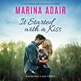 It Started with a Kiss: A Sequoia Lake Novel