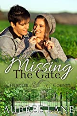 Missing the Gate (A Chandler County Novel) Kindle Edition