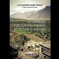 Las empresas y los derechos humanos de los Pueblos Indígenas