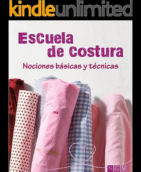 Escuela de costura: Nociones básicas y técnicas eBook: Heller, Eva ...