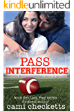Pass Interference: Book 5 Last Play Romance Series (A Bachelor Billionaire Companion)