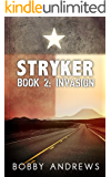 Stryker - Book Two: Invasion