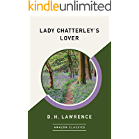 Lady Chatterley's Lover (AmazonClassics Edition)