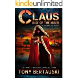 Claus: Rise of the Miser (A Science Fiction Adventure) (Claus Universe Book 5)