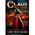 Claus (Rise of the Miser): A Science Fiction Adventure