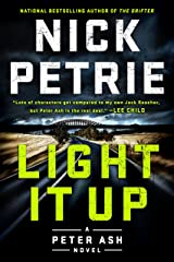 Light It Up (A Peter Ash Novel Book 3) Kindle Edition