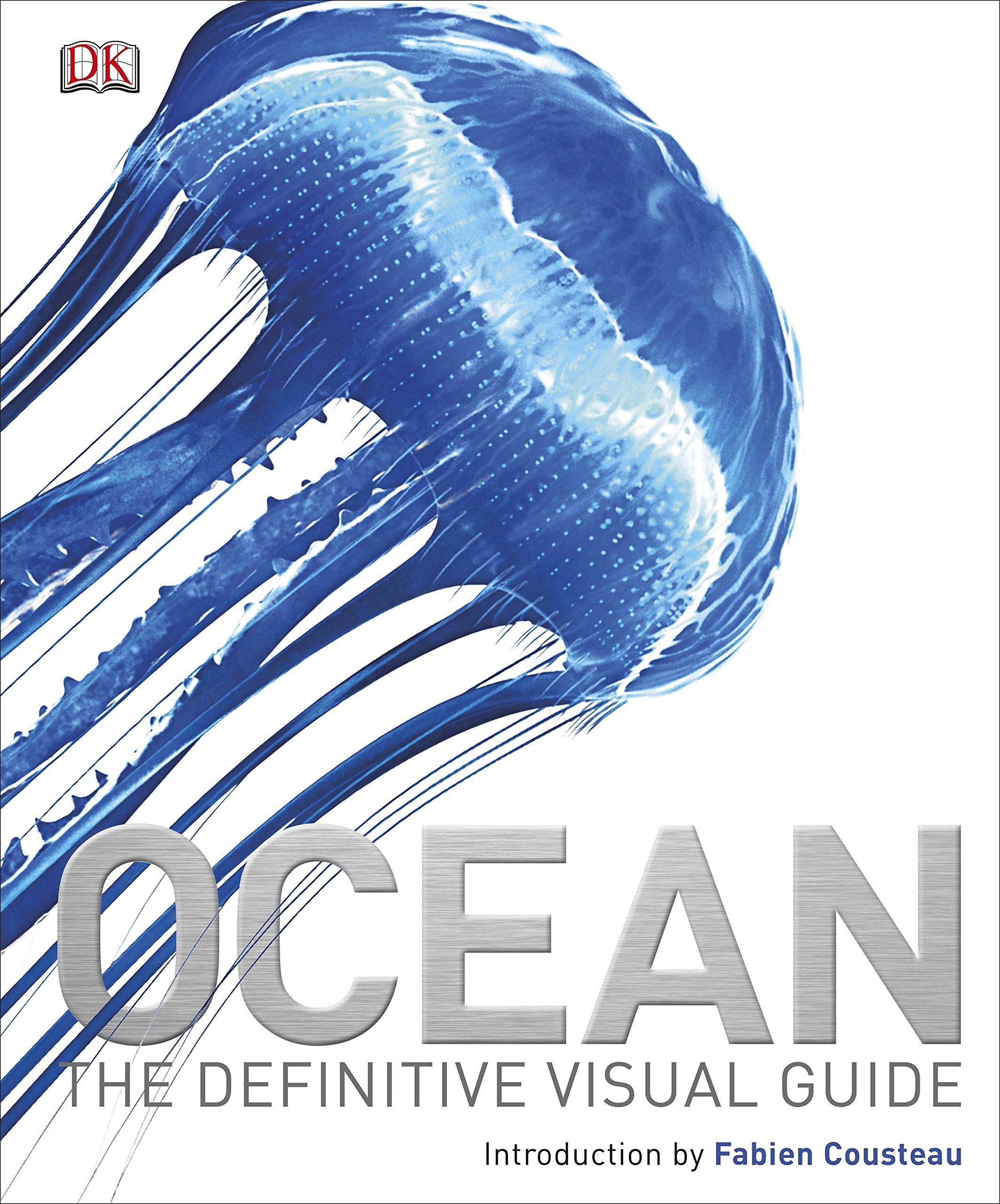 Ocean: The Definitive Visual Guide (Dk Nature)