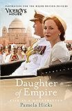 Daughter of Empire: Life as a Mountbatten (English Edition)