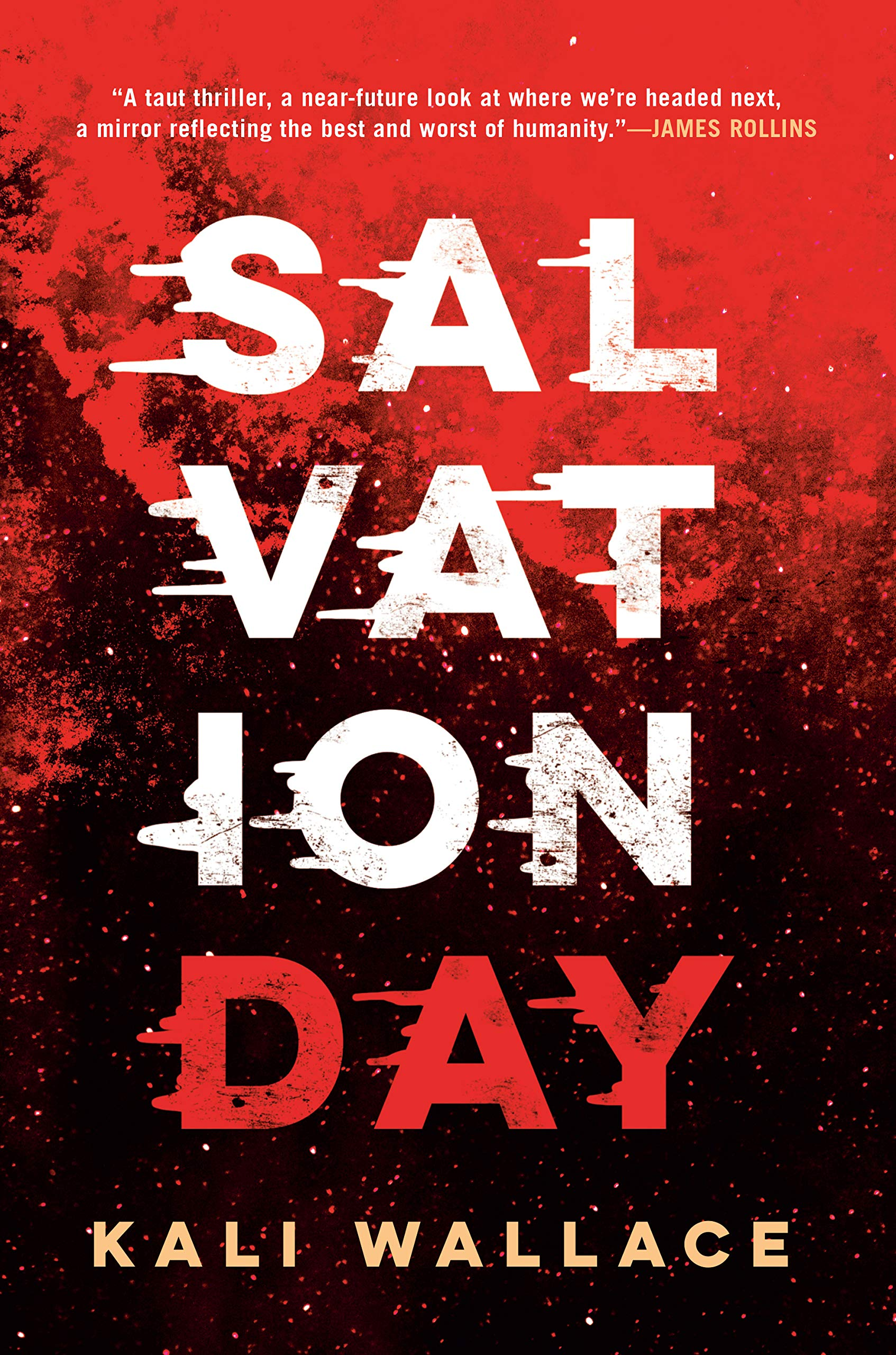 Kali Wallace: Five Things I Learned Writing Salvation Day