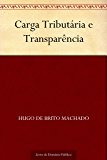 Carga Tributária e Transparência