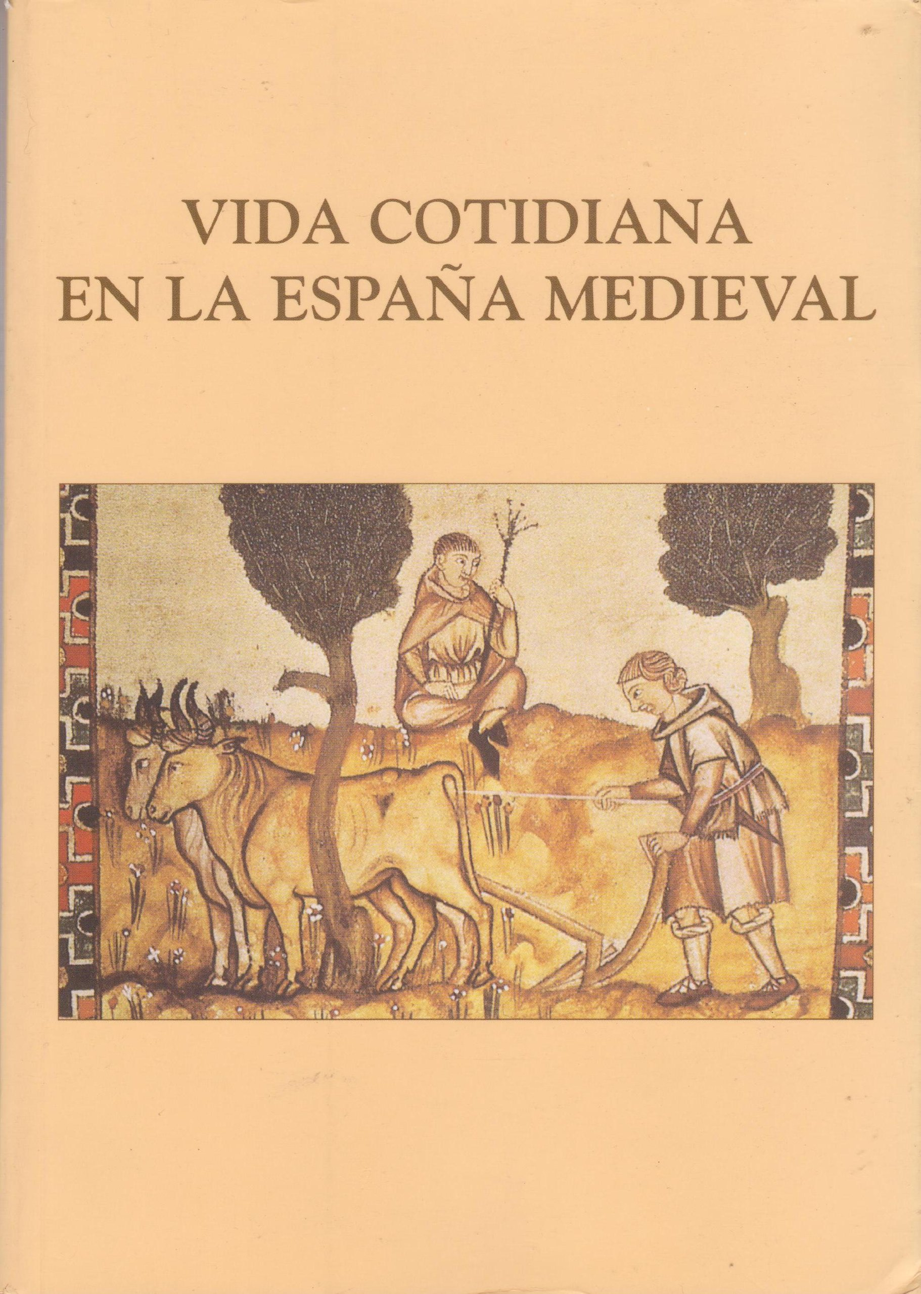 Vida cotidiana en la España Medieval: Actas del VI Curso de Cultural Medieval 1994. Aguilar de Campoo: Amazon.es: Sin Autor: Libros