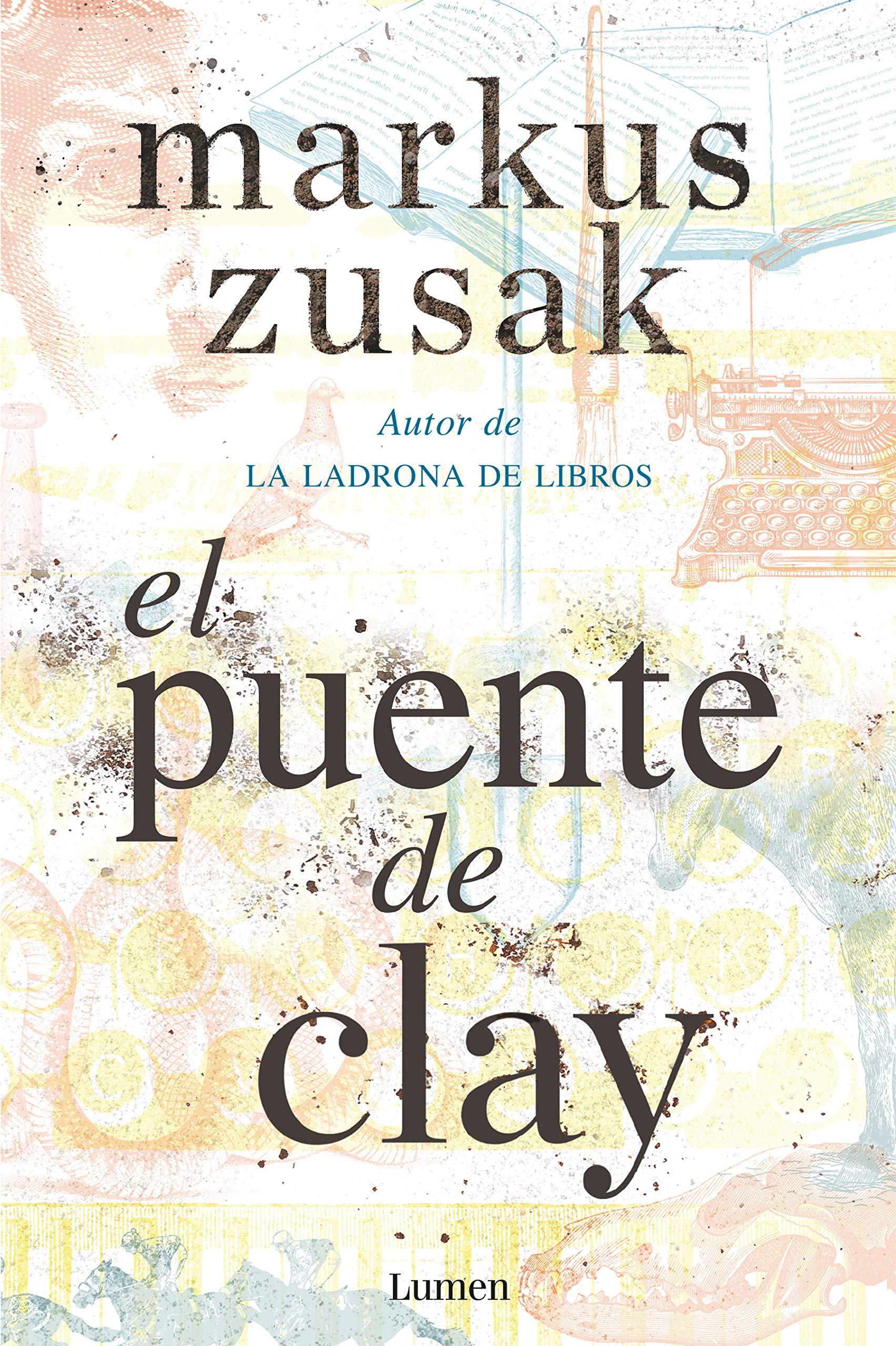 El puente de Clay / Bridge of Clay (Spanish) Paperback – Dec 18 2018