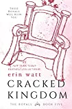 Cracked Kingdom (The Royals)