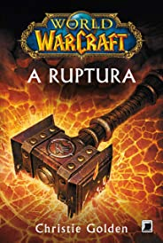 A ruptura - World of Warcraft