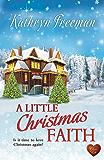 A Little Christmas Faith (Choc Lit)
