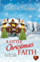 A Little Christmas Faith (Choc Lit) (English Edition)