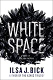 White Space: Book One of The Dark Passages