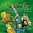 Magias & Barbaridades. O Caminho da Guerreira - Volume 2