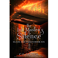 The Ink Master's Silence (Glass and Steele Book 6) (English Edition)