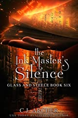 The Ink Master's Silence (Glass and Steele Book 6) Kindle Edition