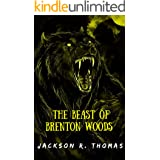 The Beast of Brenton Woods (The White Wolf Book 1)