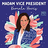 Image for 2021 Madam Vice President Kamala Harris Wall Calendar: Inspiration from the First Woman in the White House -- A Yearlong Art Calendar thru December 2021 (Monthly Calendar, Gift for Women)