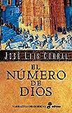 El número de Dios (Narrativas Históricas)