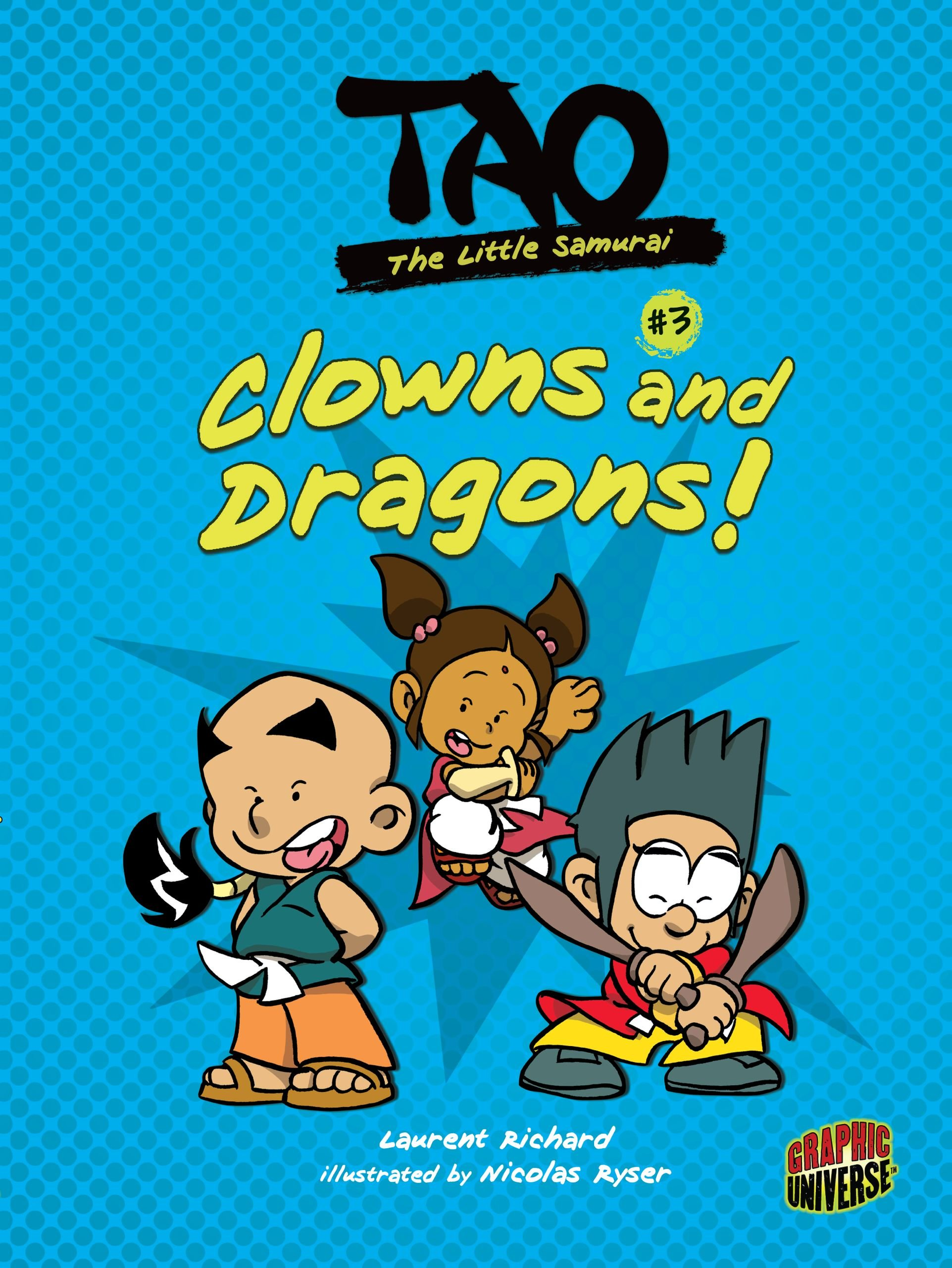 Read Online Clowns and Dragons! (Tao, the Little Samurai) PDF