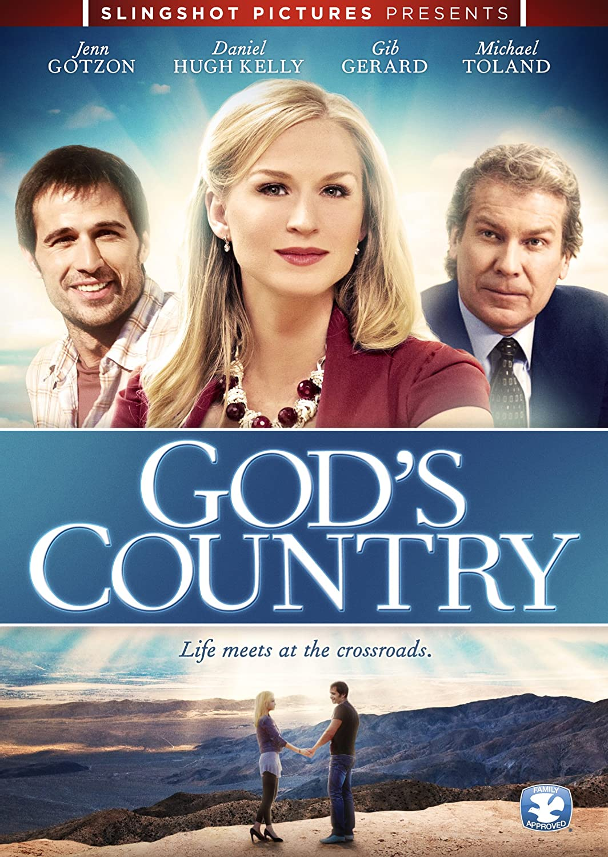 God's Country Gonzolo Menedez Todd Duffey Jenn Gotzon Daniel Hugh Kelly