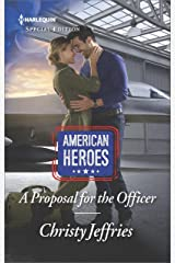 A Proposal for the Officer (American Heroes Book 2607) Kindle Edition