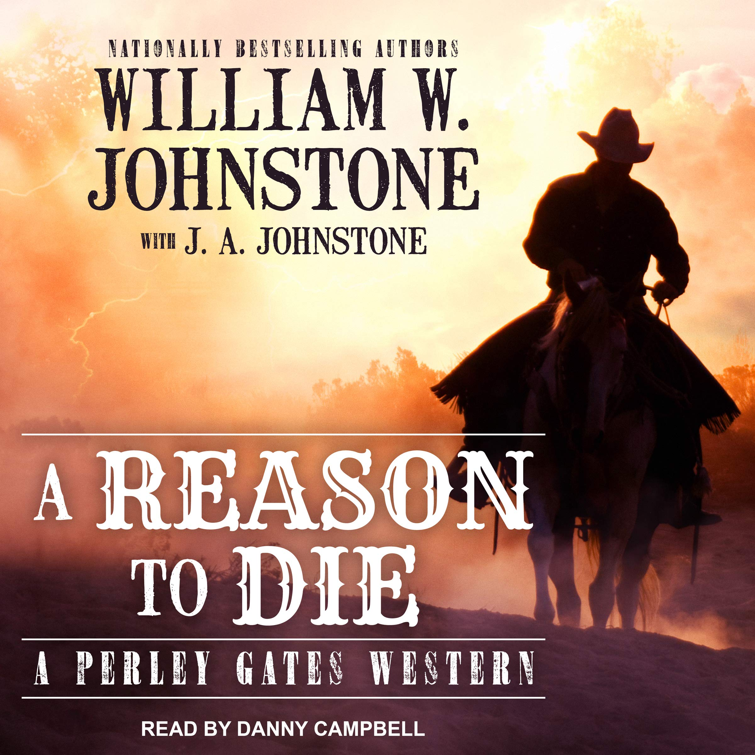 A Reason to Die: Perley Gates Western Series, Book 2