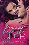 Miami Hush Club: Book 2 (Miami Hush Club Series)