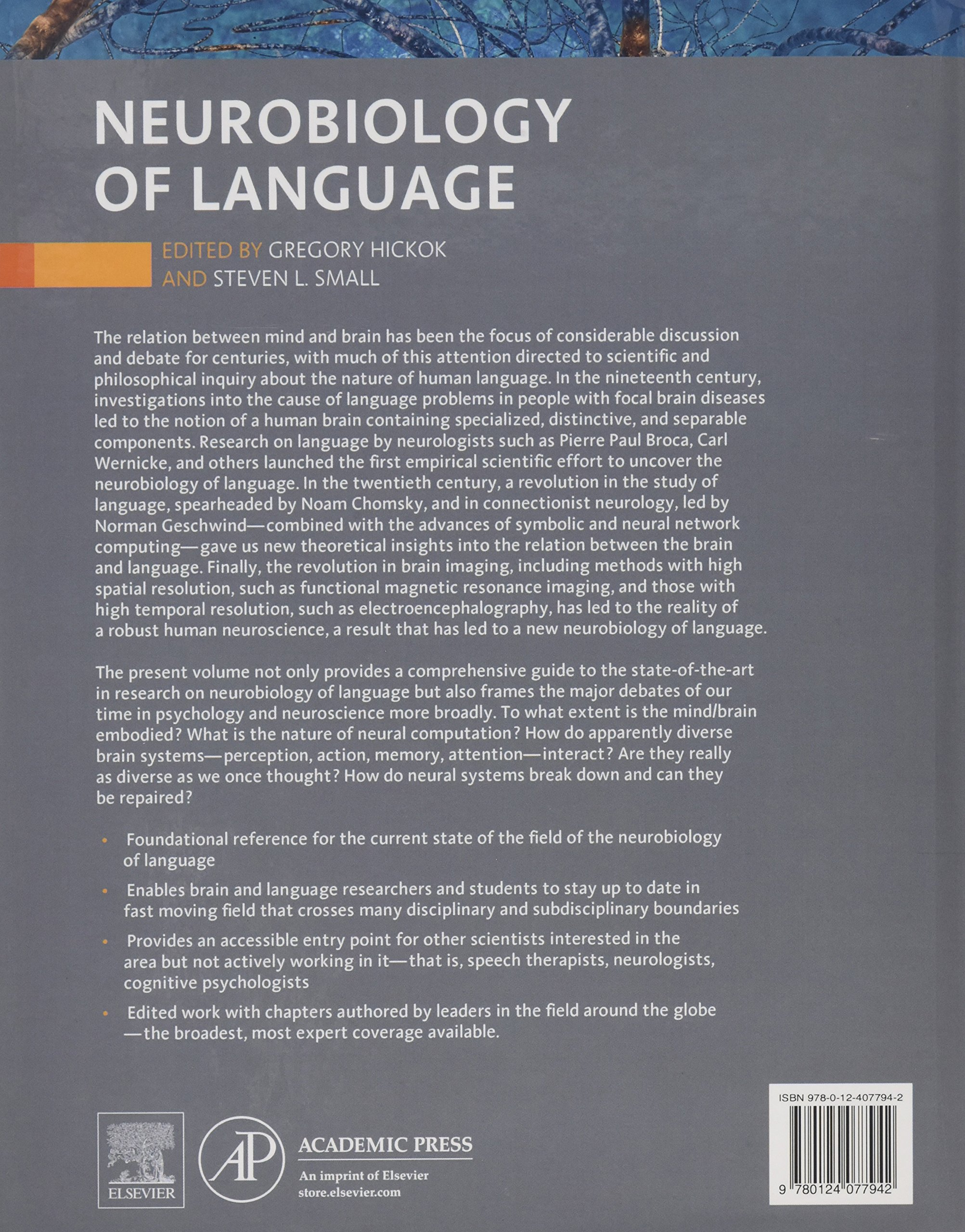 Neurobiology of Language by Academic Press