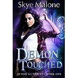 Demon Touched (Demon Guardians Book 1)