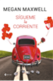 Sígueme la corriente (Spanish Edition)