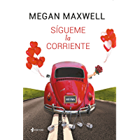 Sígueme la corriente (Spanish Edition)