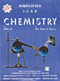 Dalal ICSE Chemistry Series: Simplified ICSE Chemistry for Class-10 (New Full Colour Edition)