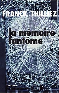 La mémoire fantôme (Ligne noire) (French Edition)