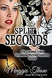 Split Seconds (The Caspian Wine Suspense/Thriller/Mystery Series Book 3)