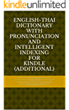 English-Thai Dictionary With Pronunciation and Intelligent Indexing (additional)