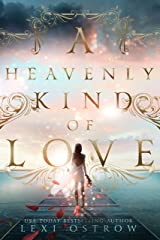 A Heavenly Kind of Love Kindle Edition