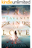 A Heavenly Kind of Love
