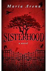 Sisterhood Kindle Edition