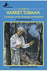 The Story of Harriet Tubman: Conductor of the Underground Railroad (Dell Yearling Biography) Paperback