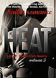 HEAT Vol. 3 (Master Chefs: HEAT Series #3)