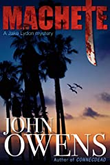 Machete: A Jake Lydon Mystery (Jake Lydon Mysteries Book 2) Kindle Edition