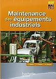 Maintenance des Equipements industriels BEP Bac Pro